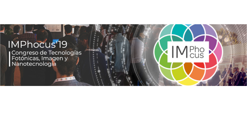 IMPhocus 2019: Photonics Technologies, Image and Nanotechnology
